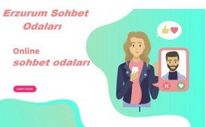 Erzurum Mobil Sohbet